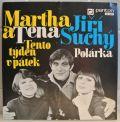Martha a Tena, Jiří Suchý