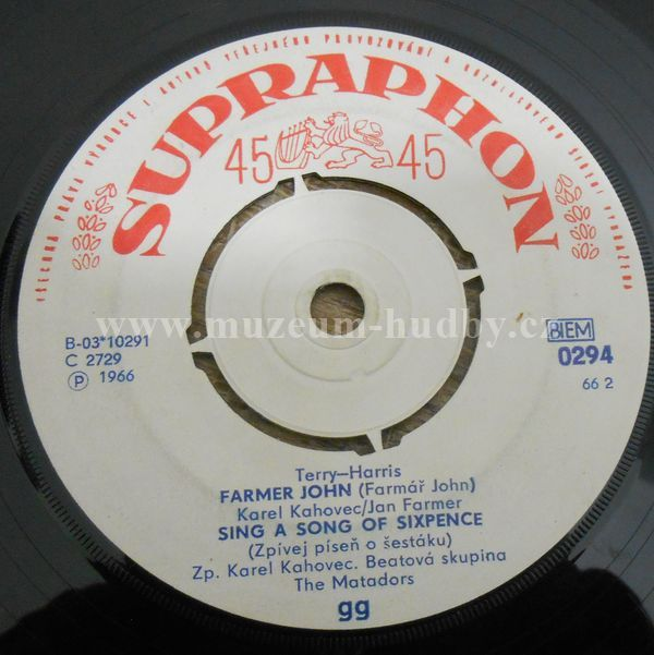 "Matadors: Farmer John / Sing A Song Of Sixpence (Píseň O Šestáku) / Locomotion With You (V Pohybu)/ Pay Pay Twist (Zaplať) - Vinyl(45"" Single)"