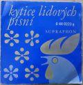 Marie Poksteflova / Jindra Stritezka / Vera Nerusilova