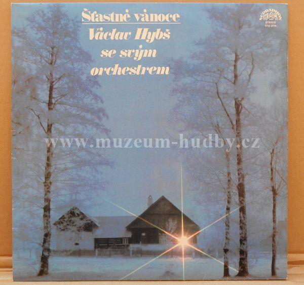 "Václav Hybš Se Svým Orchestrem: Šťastné Vánoce - Vinyl(33"" LP)"