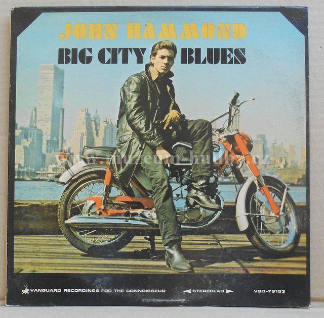 """John Hammond: Big City Blues - Vinyl(33"""" LP)"""