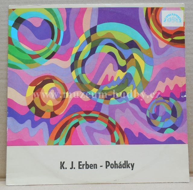 "Karel Jaromír Erben, Karel Höger: Pohádky (Živá Voda, O Zlatovlásce, Hrnéčku Vař) - Vinyl(33"" LP)"