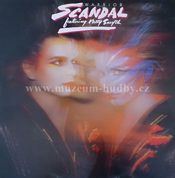 Warrior Scandal: Scandal Featuring Patty Smyth-Warrior