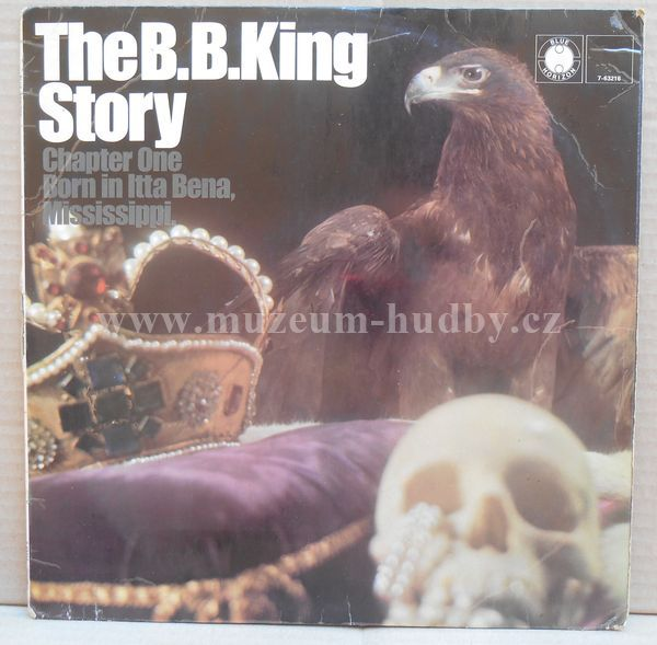"B.B. King: The B.B. King Story Chapter One Born In Itta Bena, Mississippi - Vinyl(33"" LP)"