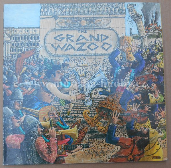 "Frank Zappa / The Mothers: The Grand Wazoo - Vinyl(33"" LP)"