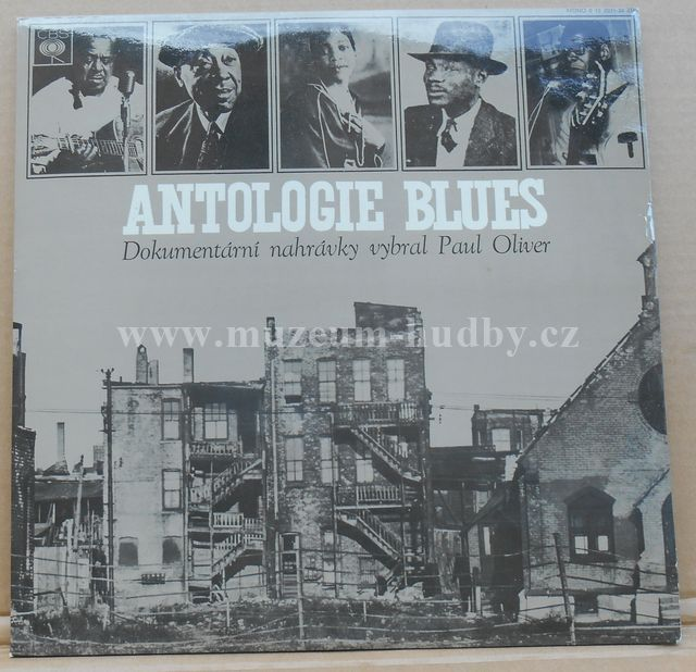 "Robert Johnson / Brownie McGhee / Otis Spann / Elmore James: Paul Oliver – Antologie Blues - Vinyl(33"" LP)"