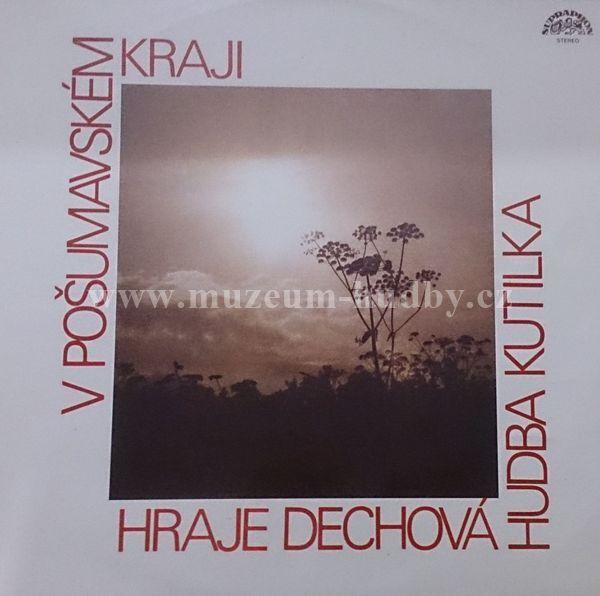"""Dechova hudba Kutilka: V Posumavskem Haji - Vinyl(33"""" LP)"""