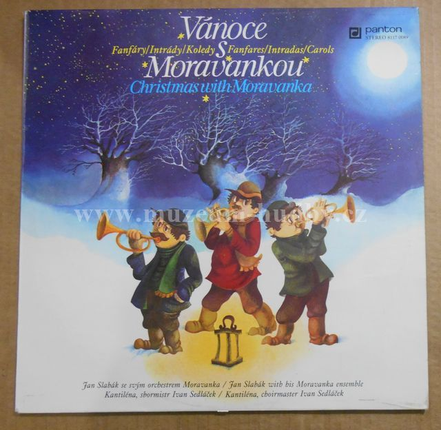 "Jan Slabák Se Svým Orchestrem Moravanka, Kantiléna, Ivan Sedláček: Vánoce S Moravankou - Fanfáry / Intrády / Koledy (Christmas With Moravanka - Fanfares / Intradas / Carols) - Vinyl(33"" LP)"