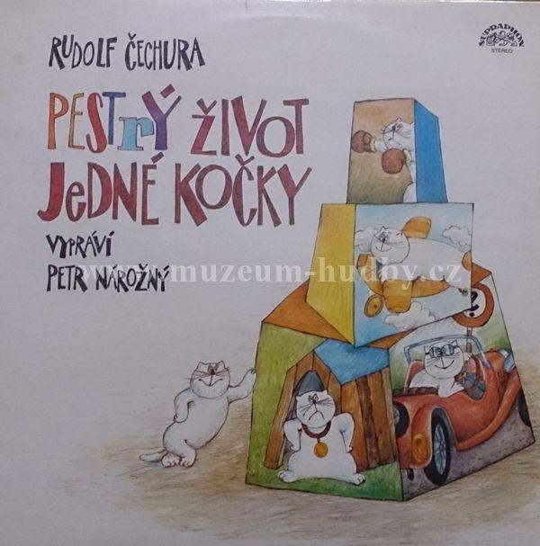 "Rudolf Čechura , Vypráví Petr Nárožný: Pestrý Život Jedné Kočky - Vinyl(33"" LP)"