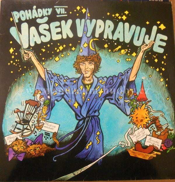 "Vaclav neckar: Vasek vypravuje pohadky VII. - Vinyl(33"" LP)"