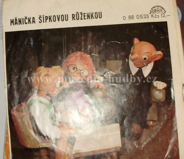 """Mánička šípkovou růženkou: Mánička šípkovou růženkou - Vinyl(45"""" Single)"""