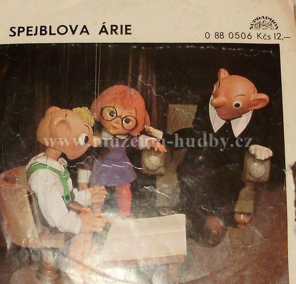 """Spejblova árie: Spejblova árie - Vinyl(45"""" Single)"""