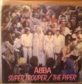 ABBA-Super Trouper / The Piper