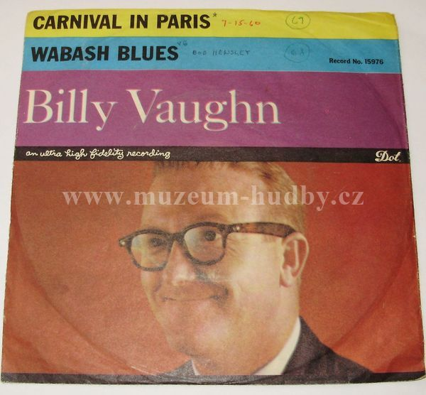 "Billy Vaughn And His Orchestra: Carnival In Paris / Wabash Blues - Vinyl(45"" Single)"