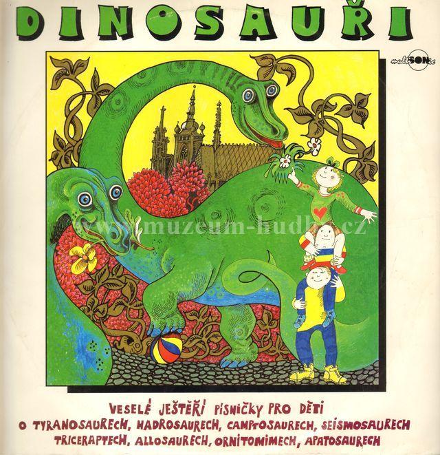 """Dinosauři: Veselé ještěří písničky pro děti - Vinyl(33"""" LP)"""