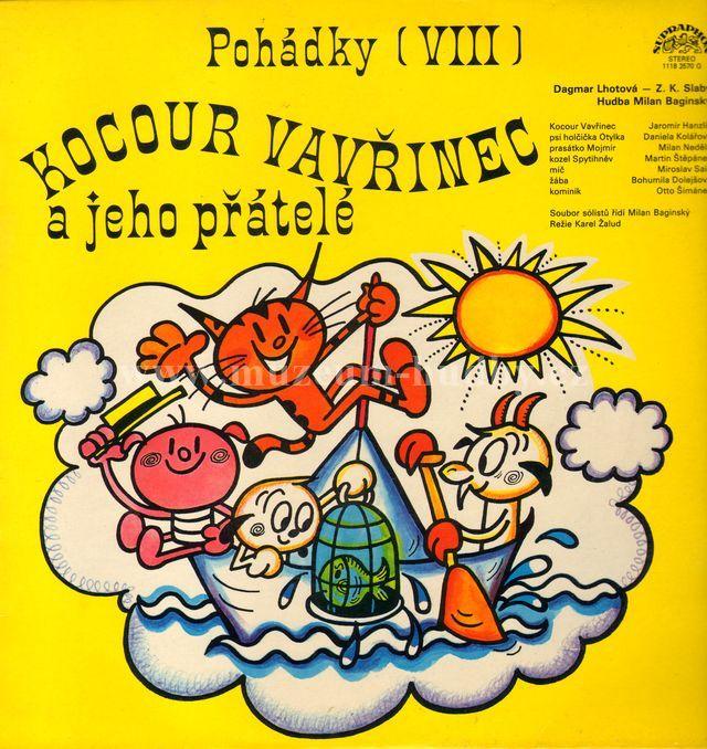 """Kocour Vavřinec a jeho přátelé / Jánošíkova kuželna: Pohádky (VIII) - Vinyl(33"""" LP)"""