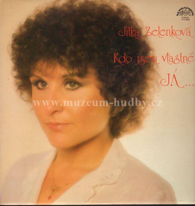 """Jitka Zelenková: Kdo Jsem Vlastně Já - Vinyl(33"""" LP)"""