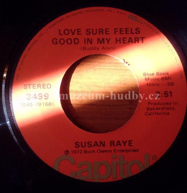 "Susan Raye: Love Sure Feels Good In My Heart/I've Got You On My Mind Again - Vinyl(45"" Single)"