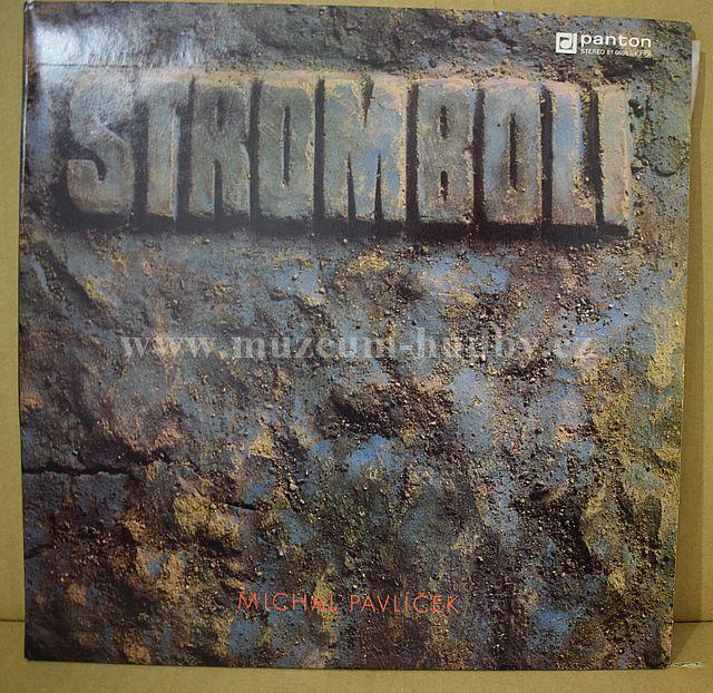 "Stromboli, Michal Pavlíček: Stromboli - Vinyl(33"" LP)"