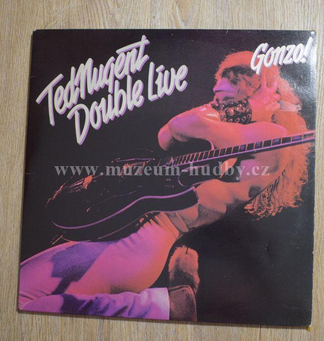 Ted Nugent Double Live Gonzo Online Vinyl Shop