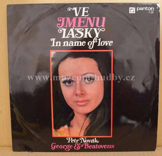 """Petr Novák, George & Beatovens: Ve Jménu Lásky - Vinyl(33"""" LP)"""