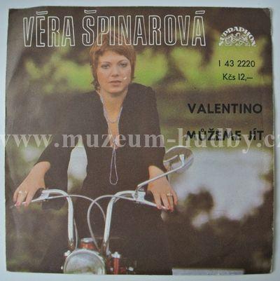 """Věra Špinarová: Valentino / Můžeme Jít - Vinyl(45"""" Single)"""