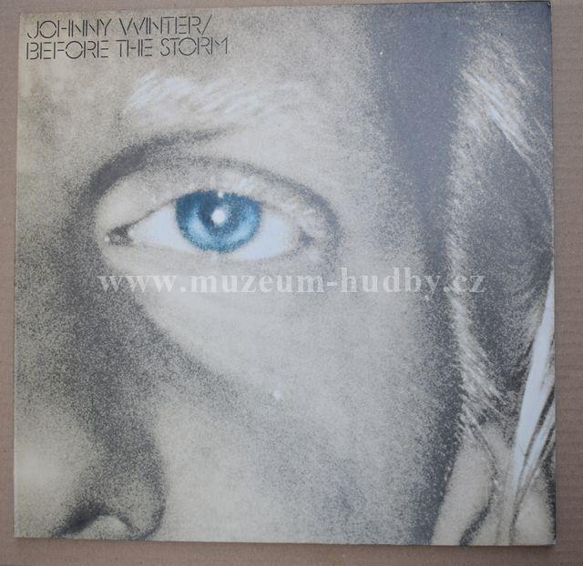 "Johnny Winter: Before The Storm - Vinyl(33"" LP)"