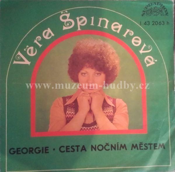 """Věra Špinarová: Georgie / Cesta Nočním Městem - Vinyl(45"""" Single)"""