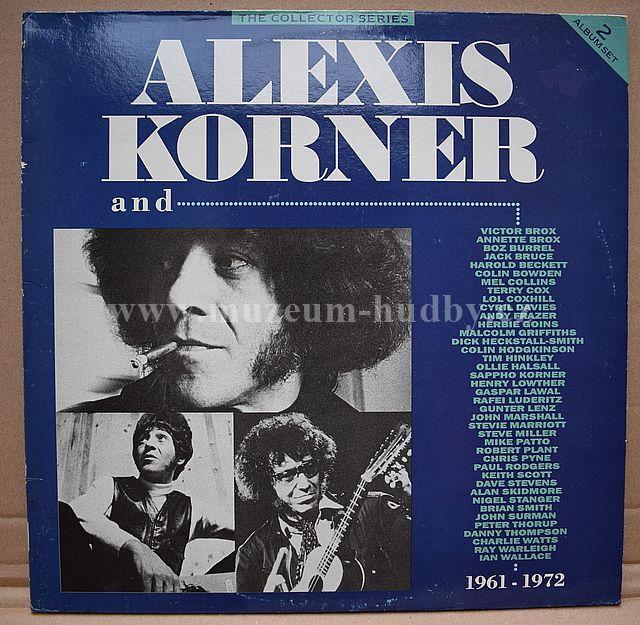 "Alexis Korner: Alexis Korner And... 1961 - 1972 - Vinyl(33"" LP)"