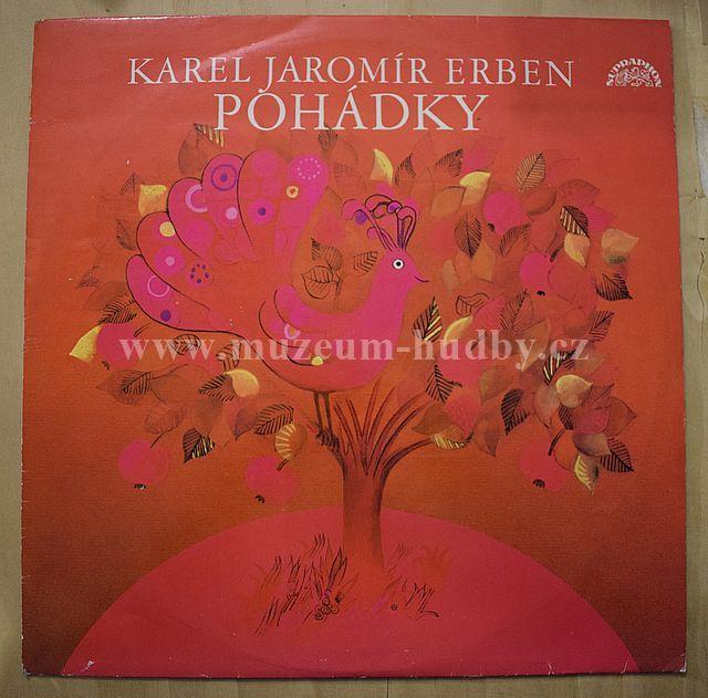 """Karel Jaromír Erben, Karel Höger: Pohádky (Tři Zlaté Vlasy Děda Vševěda / O Třech Přadlenách / Otesánek) - Vinyl(33"""" LP)"""