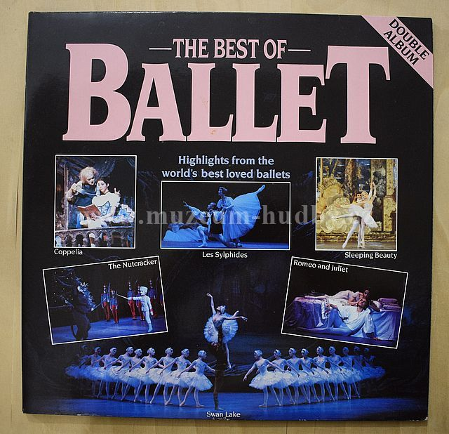 "Tchaikovsky / Schumann / Chopin / Borodin / Debussy / Ravel: The Best Of Ballet - Vinyl(33"" LP)"