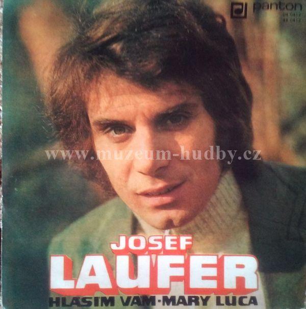 Josef Laufer: Josef Laufer-Hlásím Vám / Mary Luca