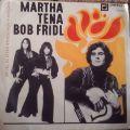Martha Tena / Bob Frídl