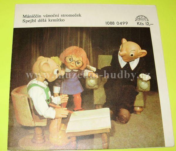 """Spejbl A Hurvínek: Mániččin Vánoční Stromeček / Spejbl Dělá Krmítko - Vinyl(45"""" Single)"""