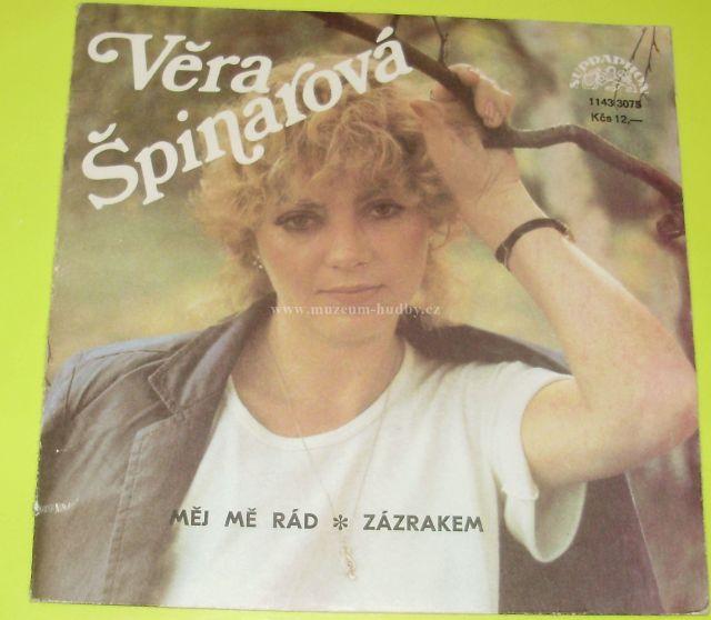 """Věra Špinarová: Měj Mě Rád / Zázrakem - Vinyl(45"""" Single)"""