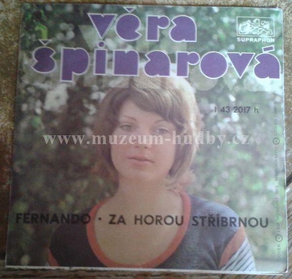 """Věra Špinarová: Fernando / Za Horou Stříbrnou - Vinyl(45"""" Single)"""