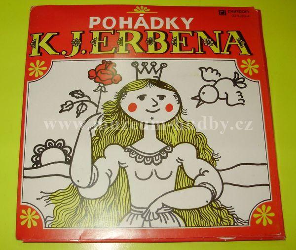 "Karel Jaromír Erben: Pohádky K. J. Erbena - Vinyl(45"" Single)"