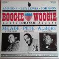 Albert Ammons & Meade Lux Lewis* & Pete Johnson