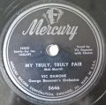Vic Damone - My Truly, Truly Fair / My Life's Desire