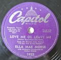 Ella Mae Morse - Love Me Or Leave Me / The Blacksmith Blues