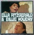 Ella Fitzgerald & Billie Holiday ‎