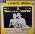 Mary Martin And Ethel Merman
