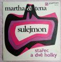 Martha & Tena-Sulejmon / Stařec A Dvě Holky