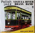 Vistula River Brass Band-Old Jazz Road