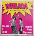 Martha & Tena, Skupina Aleše Sigmunda 