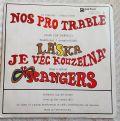 Rangers-Nos Pro Trable / Láska Je Věc Kouzelná