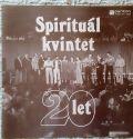 Spirituál Kvintet-Dvacet Let
