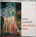 Leoš Janáček - Česká Filharmonie, Karel Ančerl, Český Pěvecký Sbor, J. Veselka