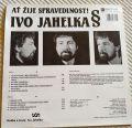 Ivo Jahelka-Ať Žije Spravedlnost!