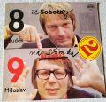 Luděk Sobota, Miloslav Šimek